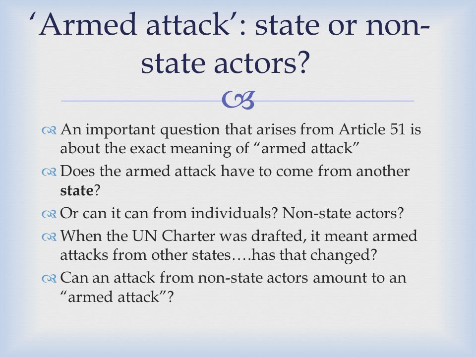 'Armed attack': state or non-state actors