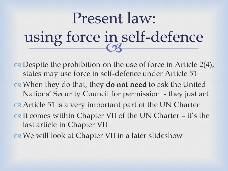 Present law: using force in self-defence