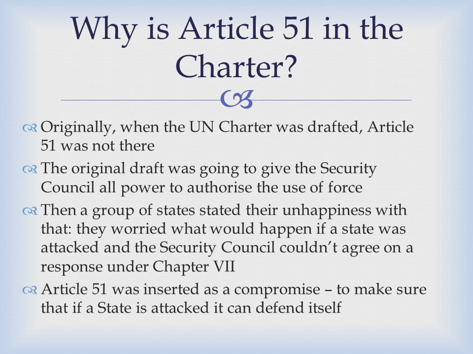 Why is Article 51 in the Charter