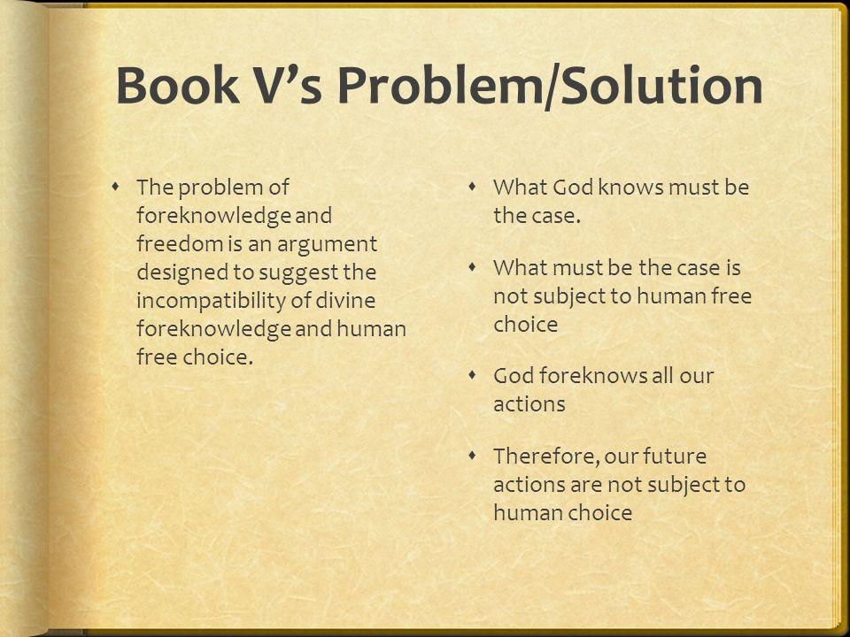 Book V's Problem/Solution