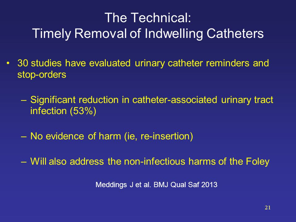 The Technical: Timely Removal of Indwelling Catheters