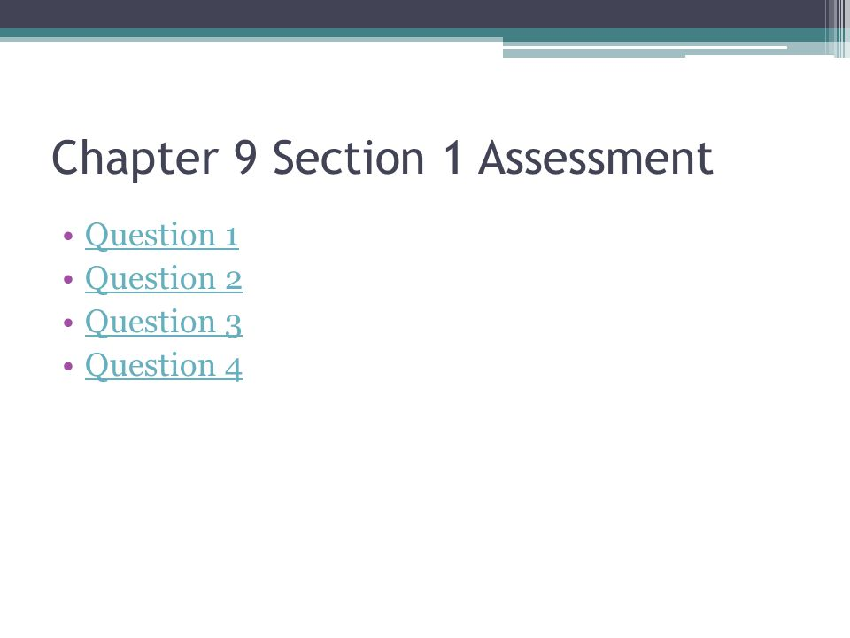 Chapter 9 Section 1 Assessment