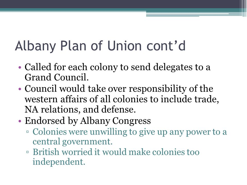 Albany Plan of Union cont'd