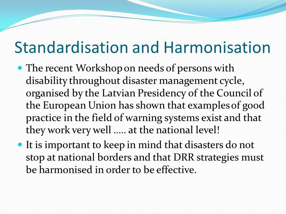 Standardisation and Harmonisation