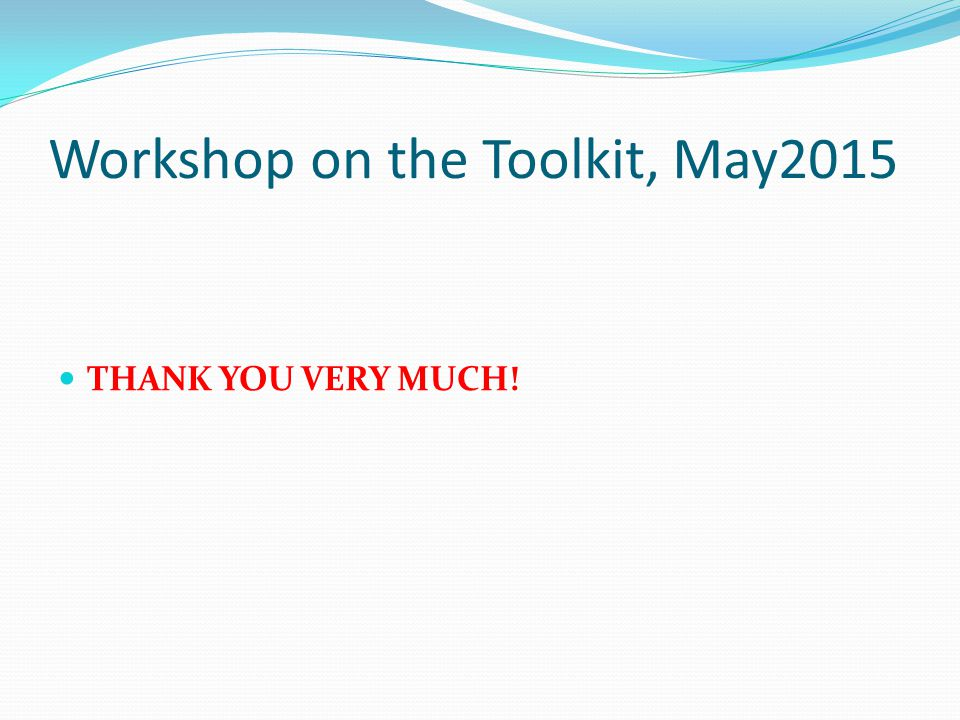 Workshop on the Toolkit, May2015
