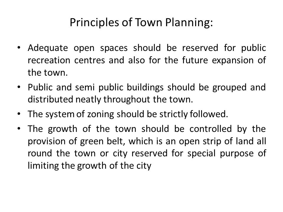 Principles of Town Planning: