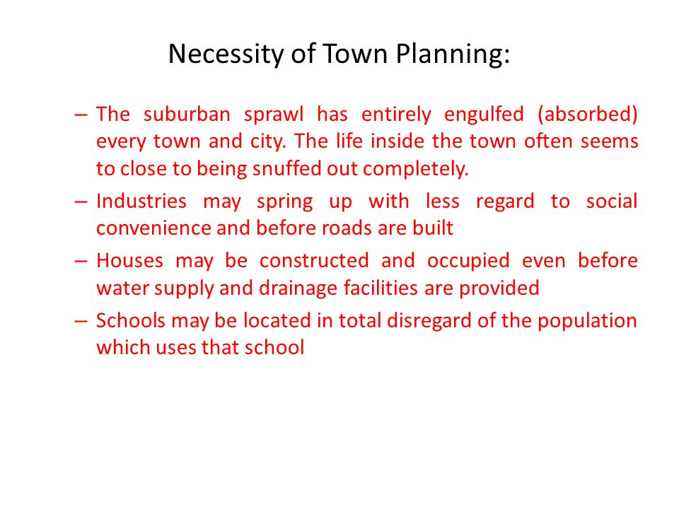 Necessity of Town Planning: