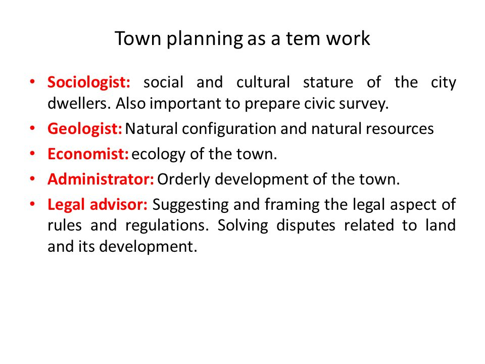 Town planning as a tem work