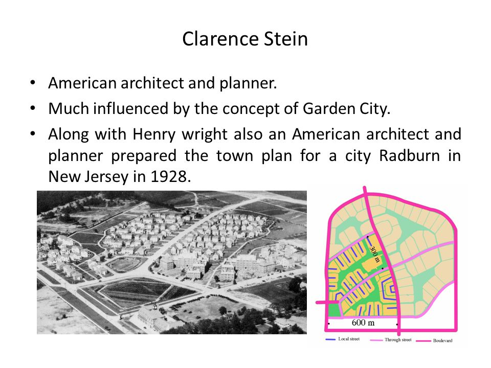 Clarence Stein American architect and planner.