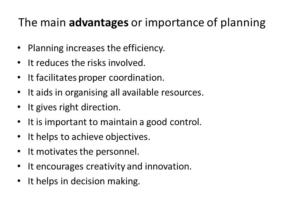 The main advantages or importance of planning