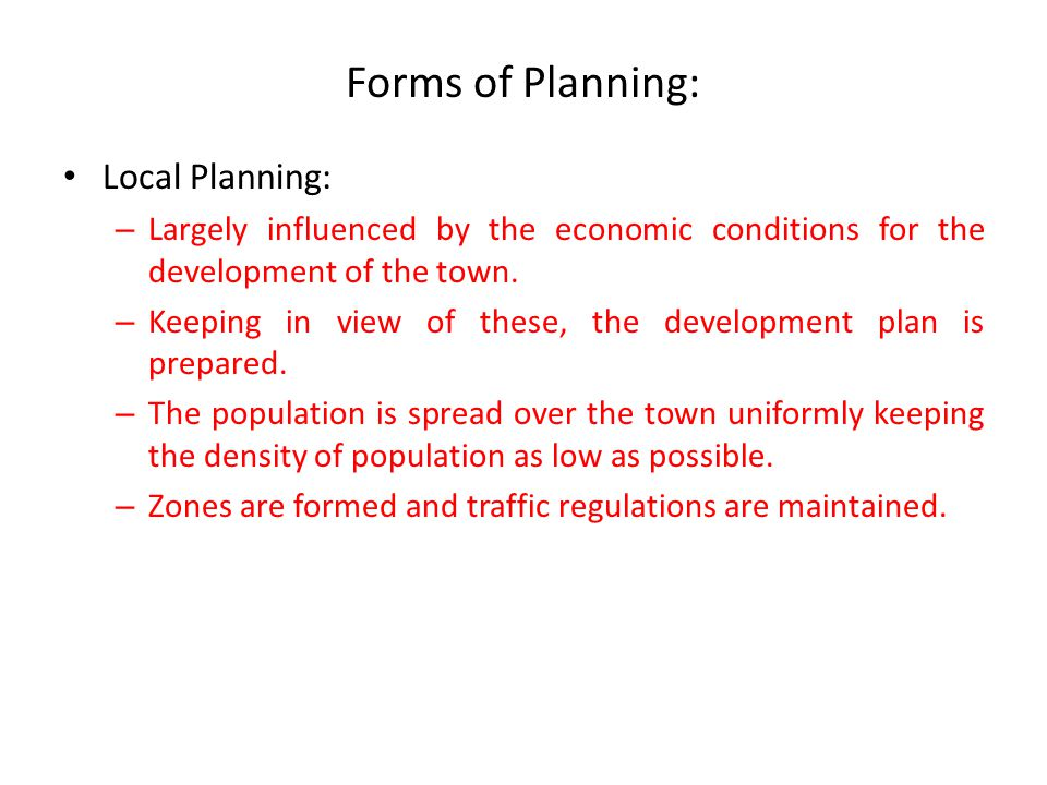 Forms of Planning: Local Planning: