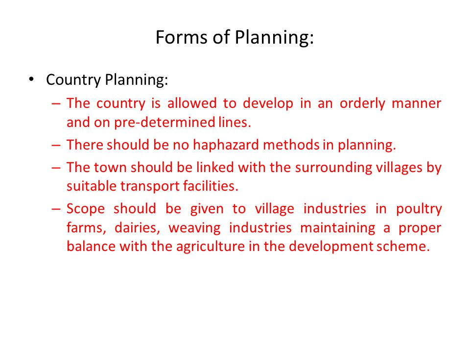 Forms of Planning: Country Planning: