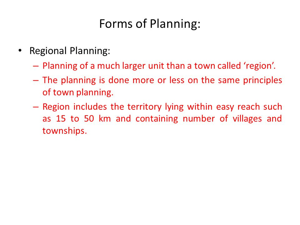 Forms of Planning: Regional Planning: