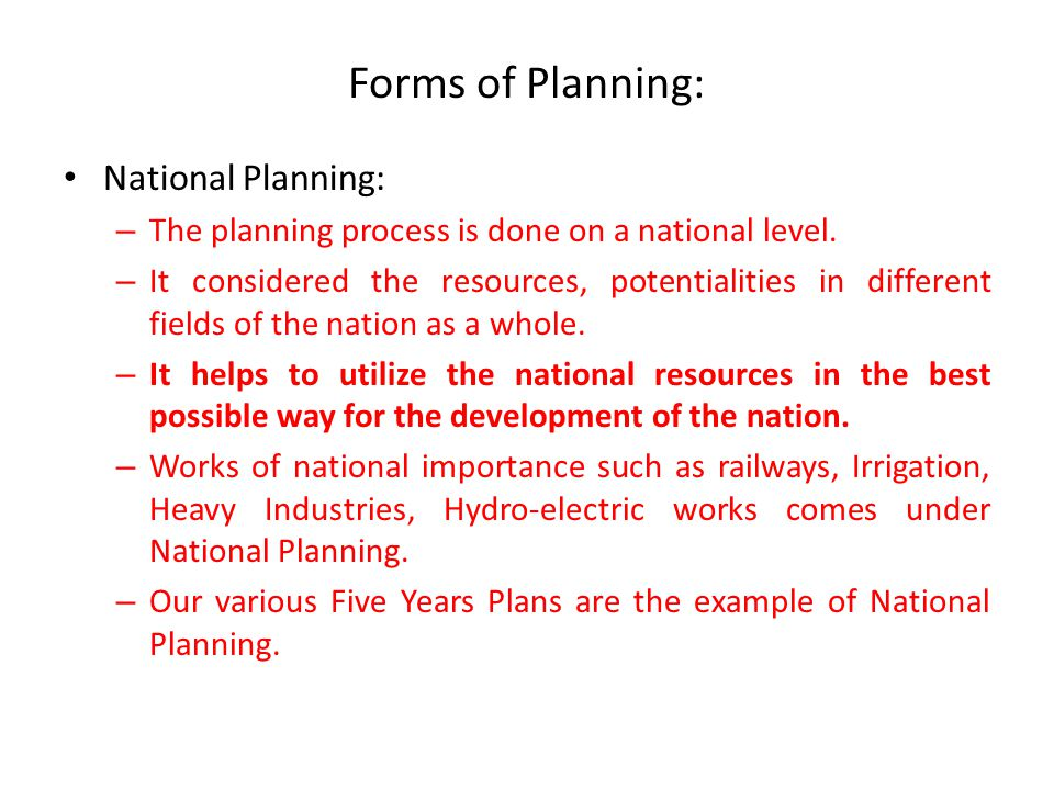 Forms of Planning: National Planning:
