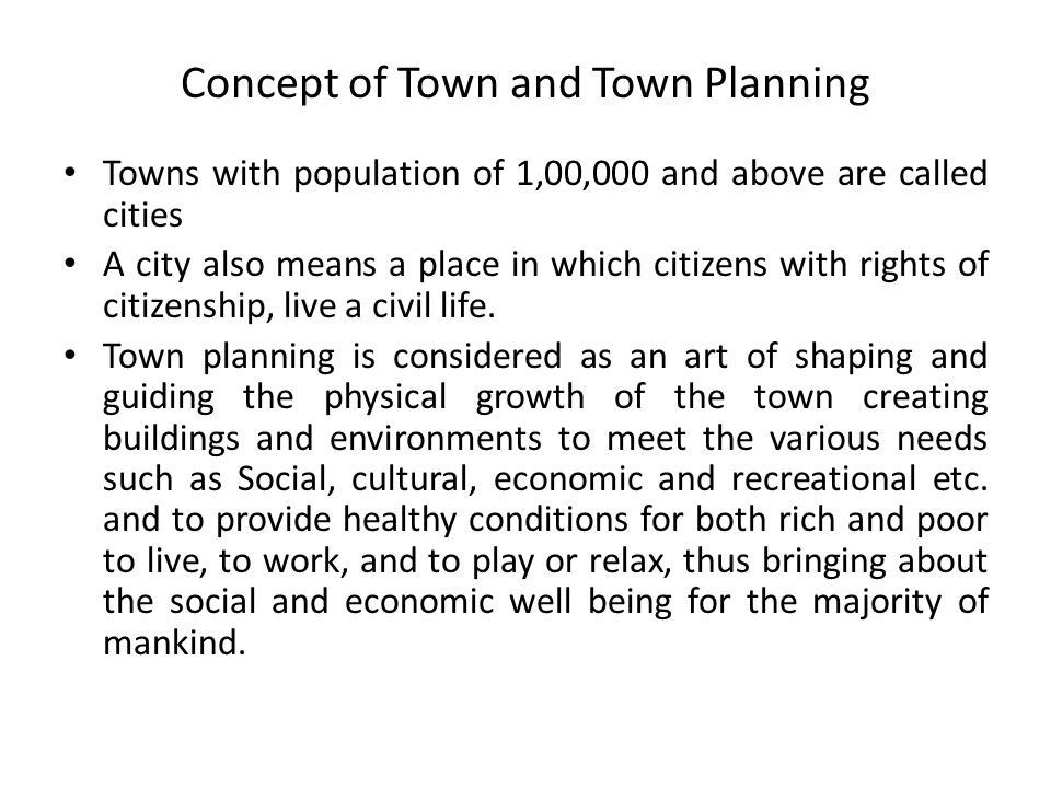 Concept of Town and Town Planning