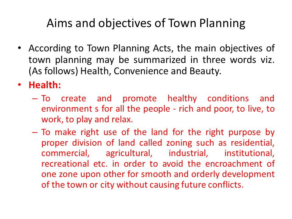 Aims and objectives of Town Planning
