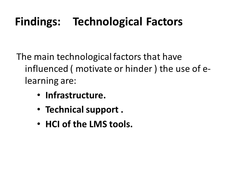 Findings: Technological Factors