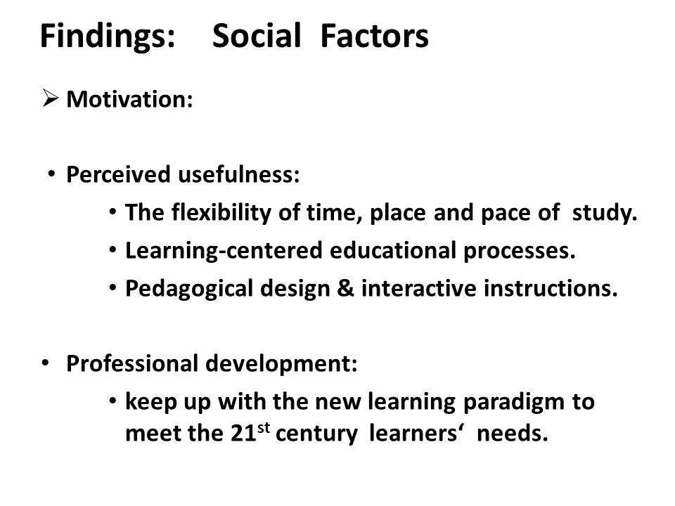 Findings: Social Factors
