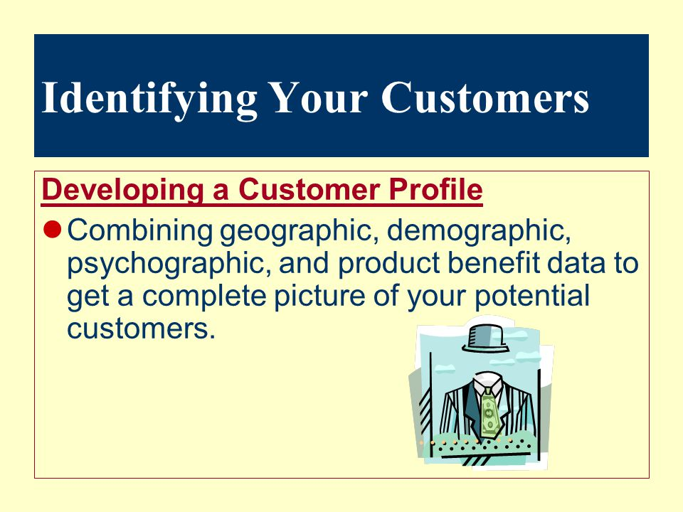 Identifying Your Customers