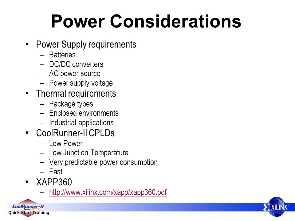 Power Considerations Power Supply requirements Thermal requirements