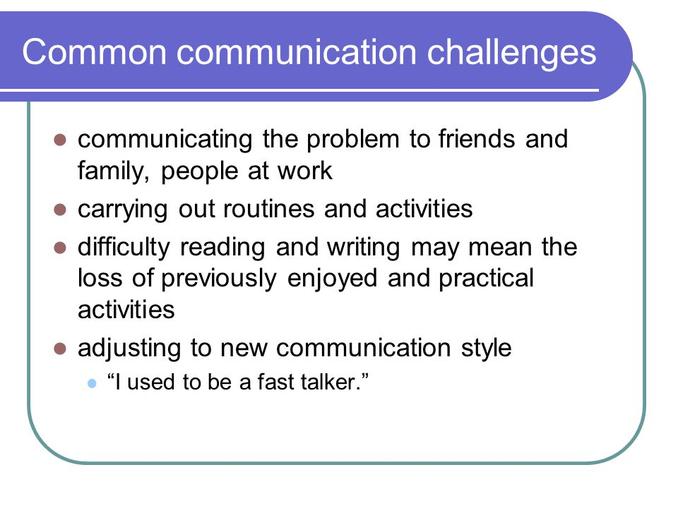 Common communication challenges