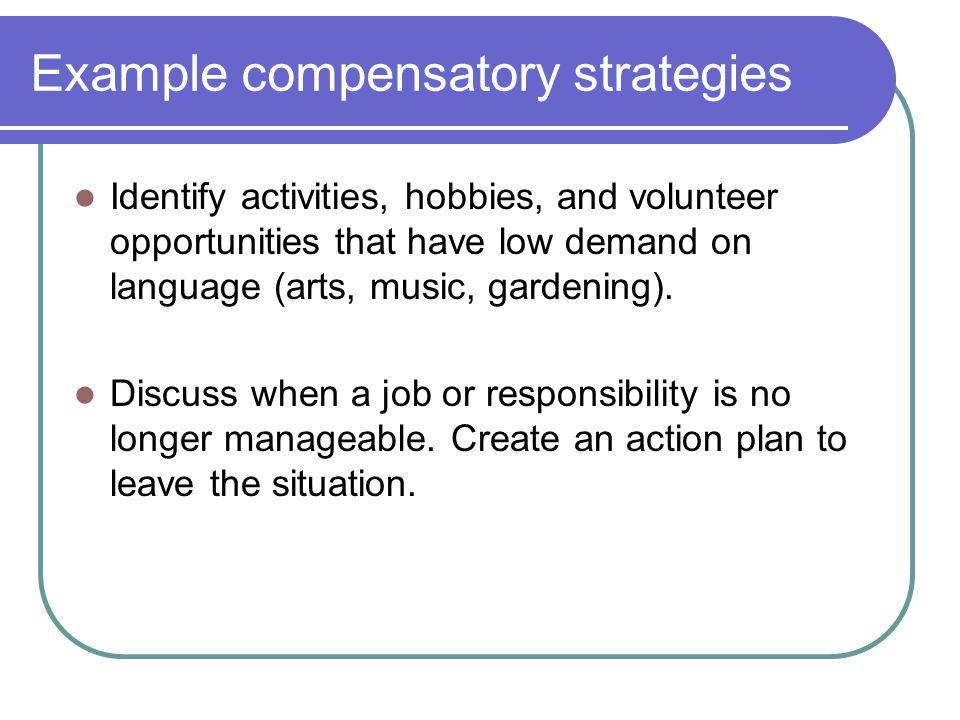 Example compensatory strategies