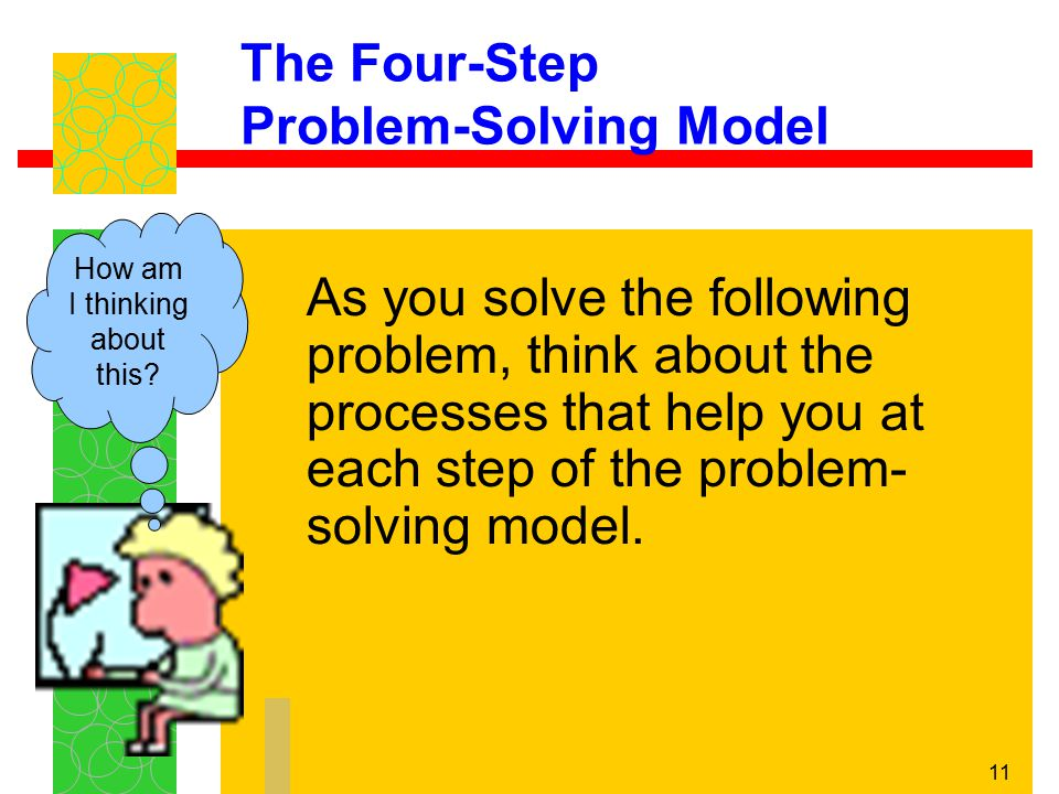 The Four-Step Problem-Solving Model