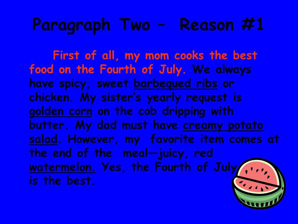 Paragraph Two – Reason #1