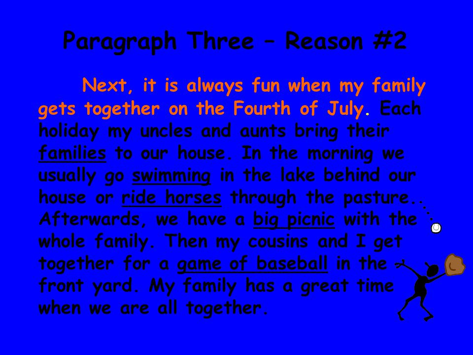 Paragraph Three – Reason #2