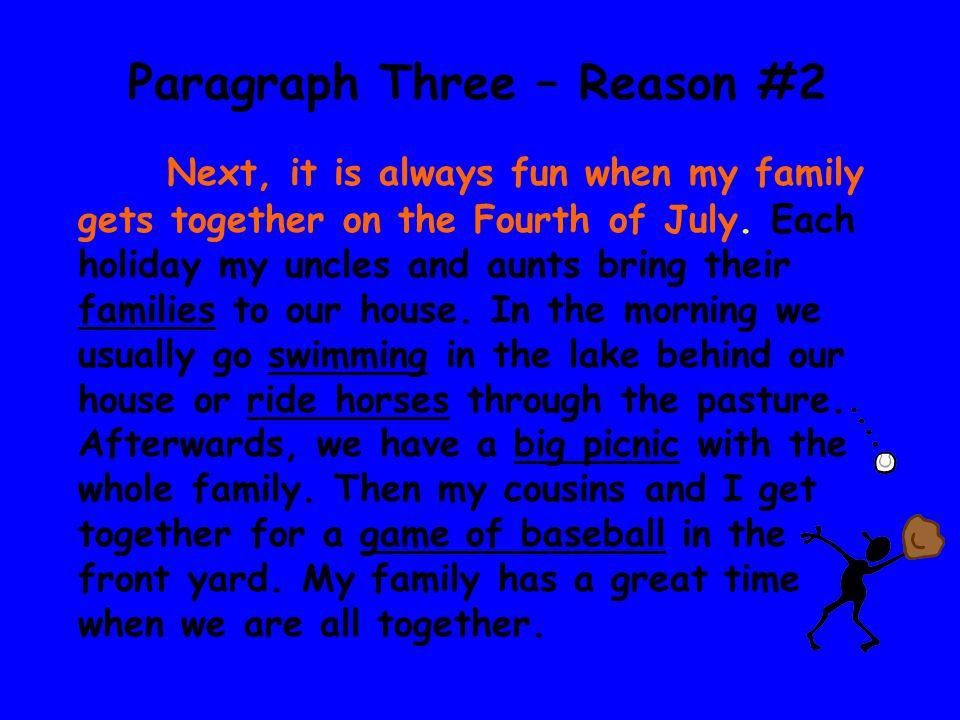 Paragraph Three – Reason #2