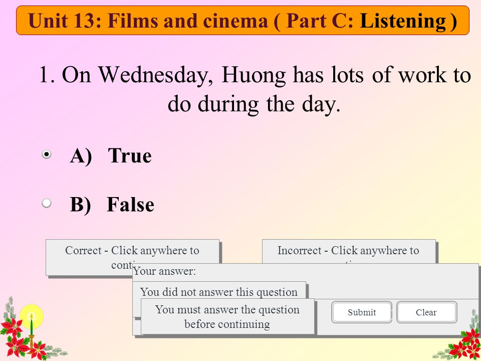 1. On Wednesday, Huong has lots of work to do during the day.