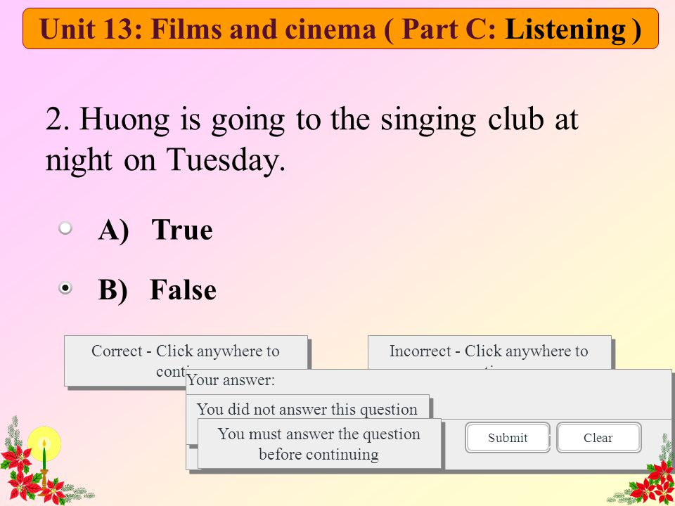 2. Huong is going to the singing club at night on Tuesday.