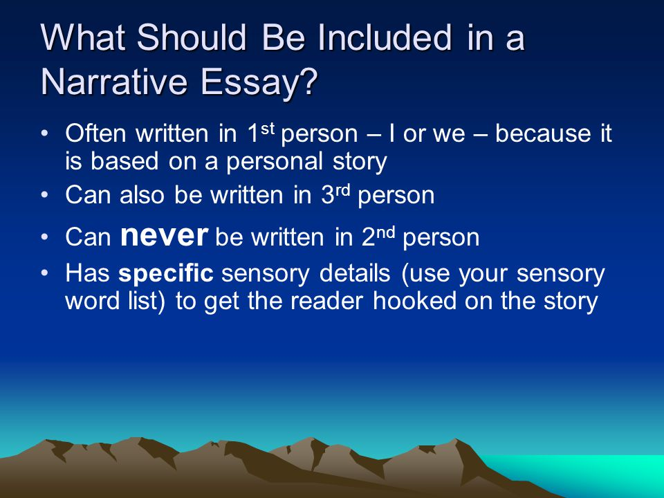 What Should Be Included in a Narrative Essay