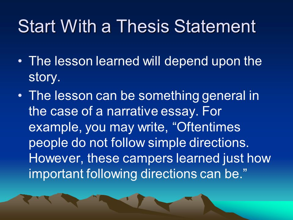 Start With a Thesis Statement