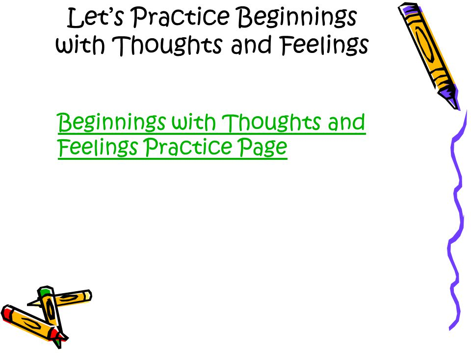 Let's Practice Beginnings with Thoughts and Feelings