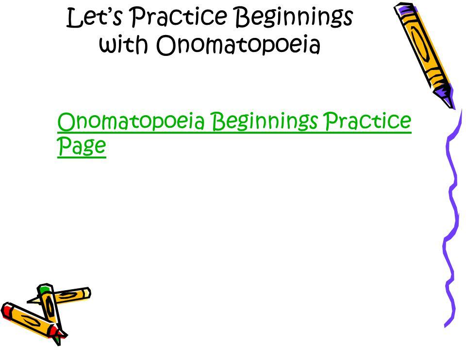 Let's Practice Beginnings with Onomatopoeia