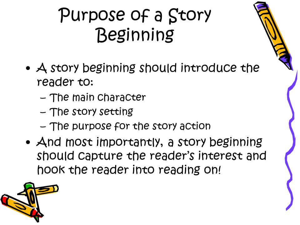 Purpose of a Story Beginning