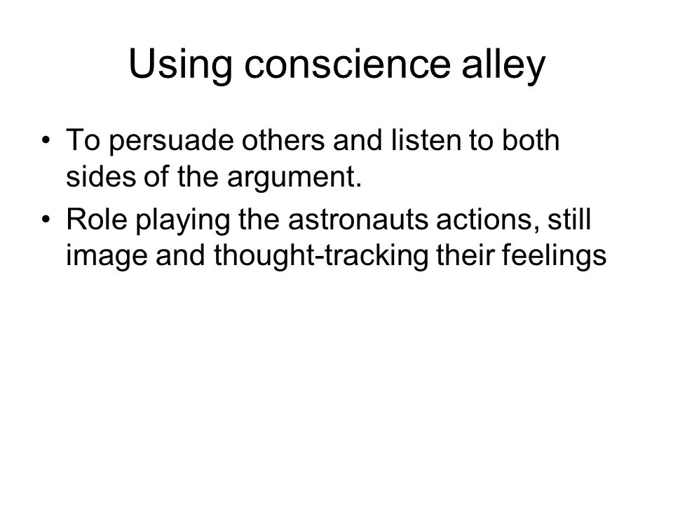 Using conscience alley