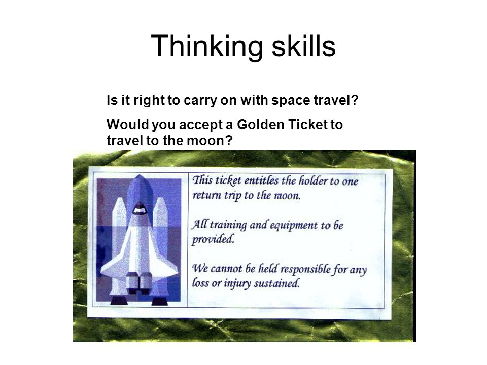 Thinking skills Is it right to carry on with space travel