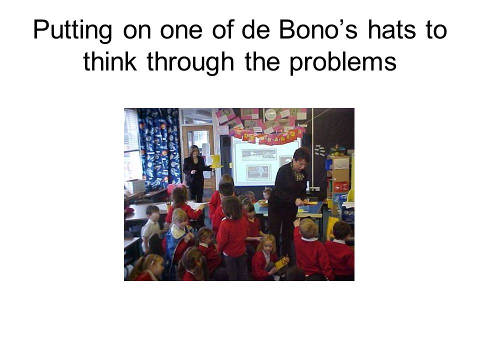 Putting on one of de Bono's hats to think through the problems