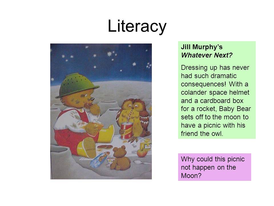 Literacy Jill Murphy's Whatever Next
