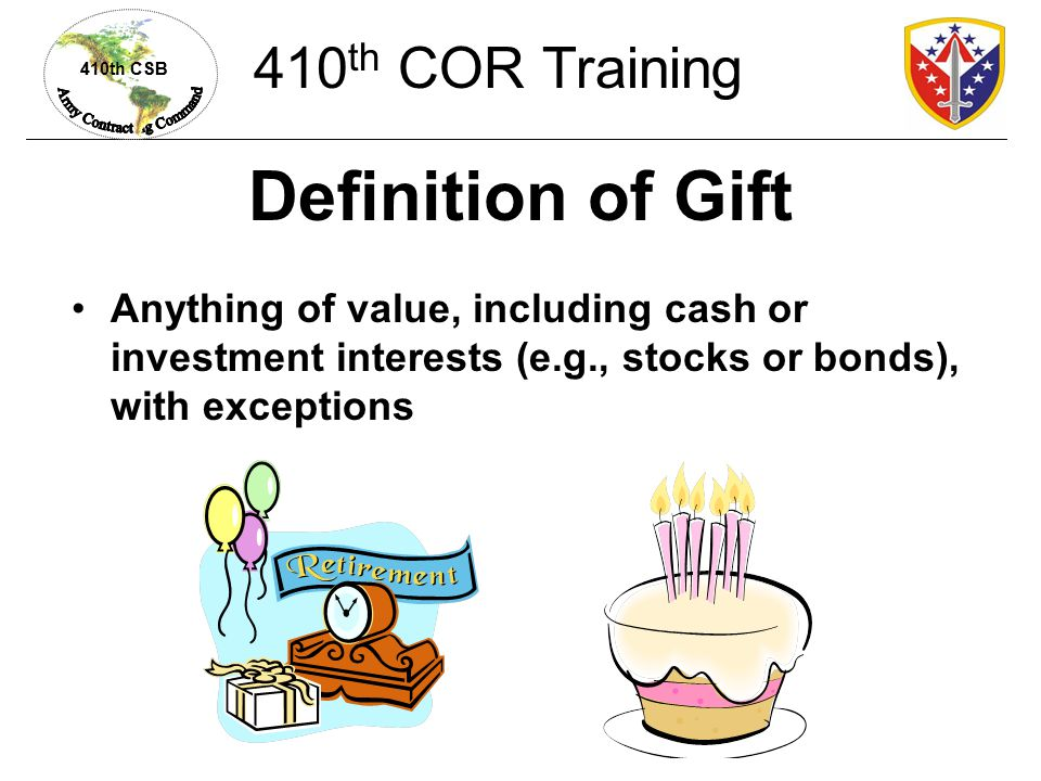 Definition of Gift 410th COR Training