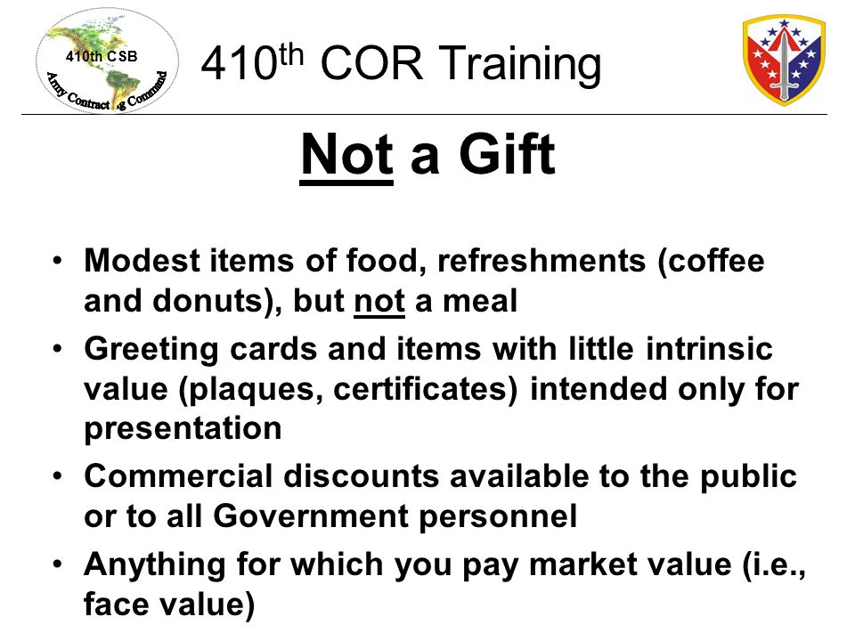Not a Gift 410th COR Training