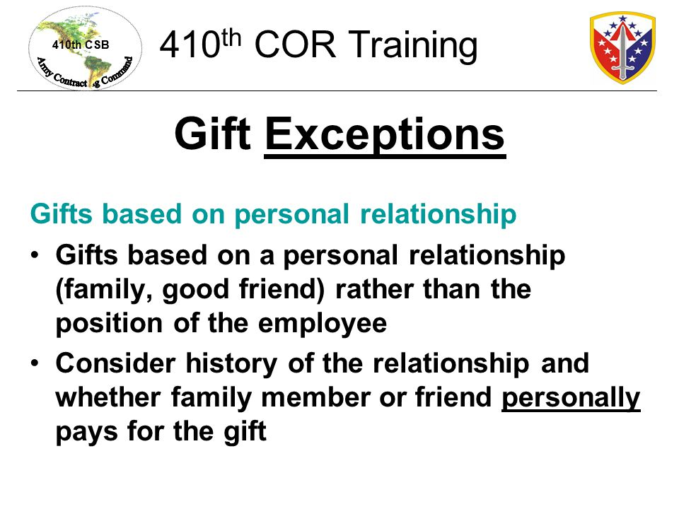 Gift Exceptions 410th COR Training