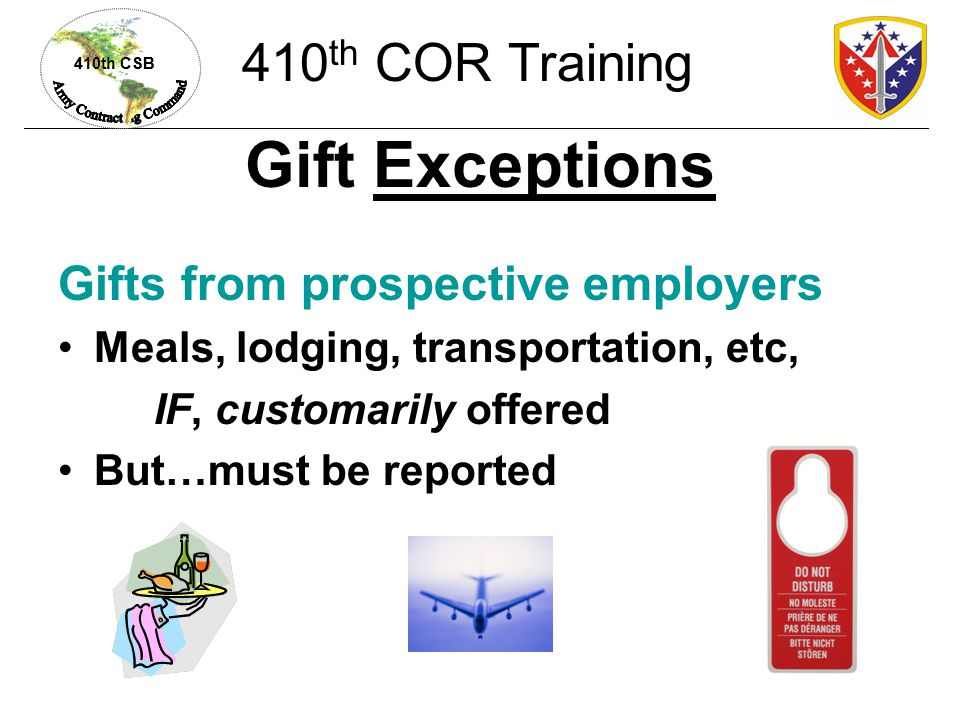 Gift Exceptions 410th COR Training Gifts from prospective employers