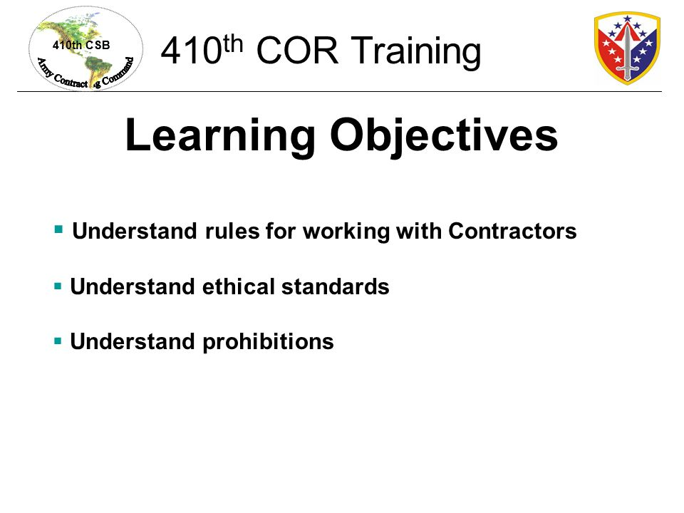 Learning Objectives 410th COR Training