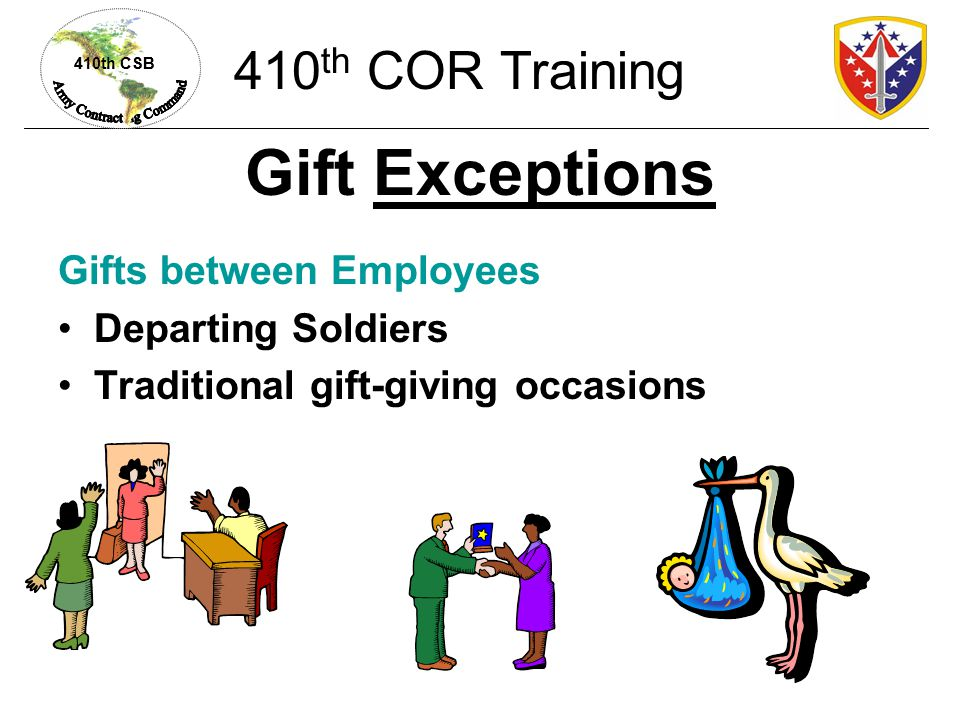 Gift Exceptions 410th COR Training Gifts between Employees