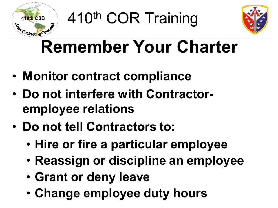 Remember Your Charter 410th COR Training Monitor contract compliance