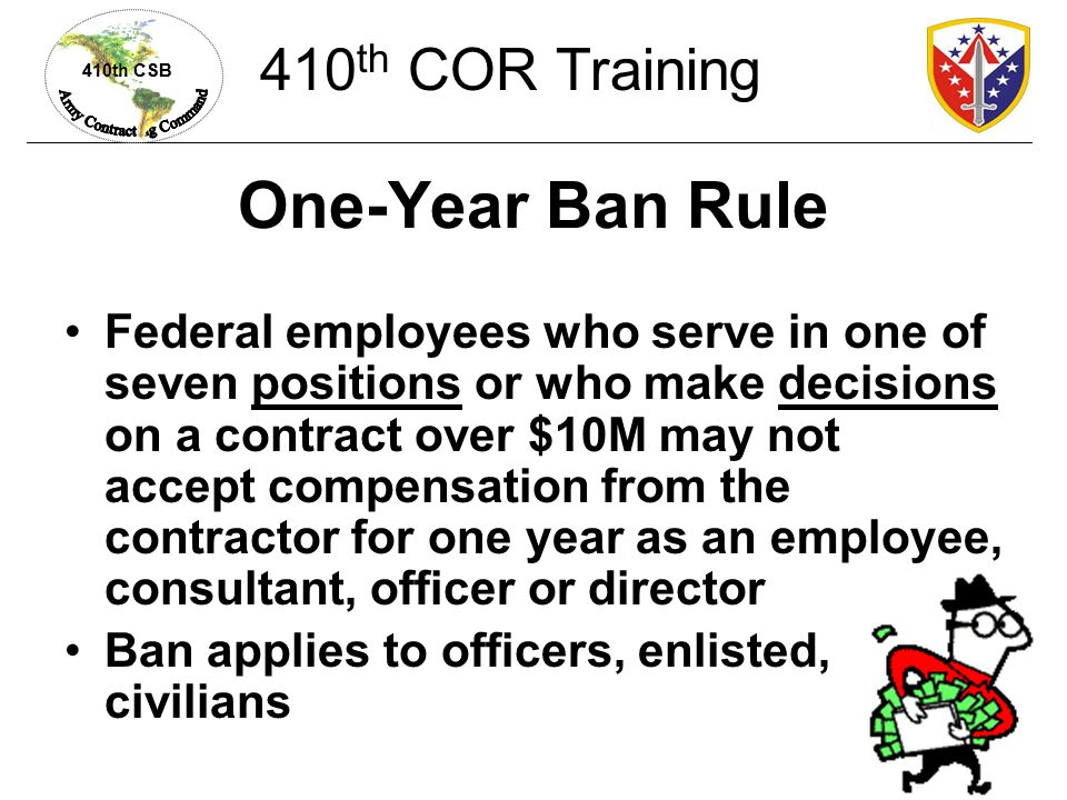 One-Year Ban Rule 410th COR Training
