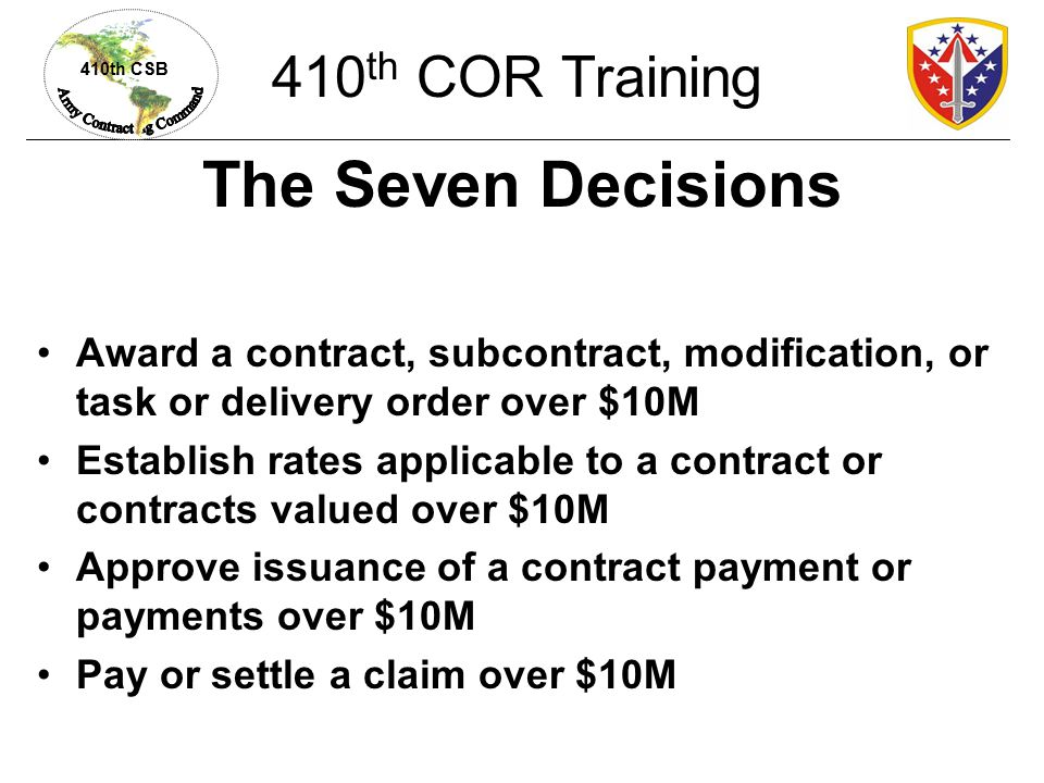 The Seven Decisions 410th COR Training